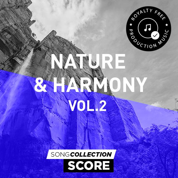 Nature & Harmony Vol. 2 - Royalty Free Production Music