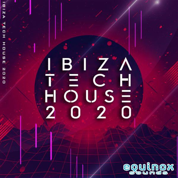 Ibiza Tech House 2020