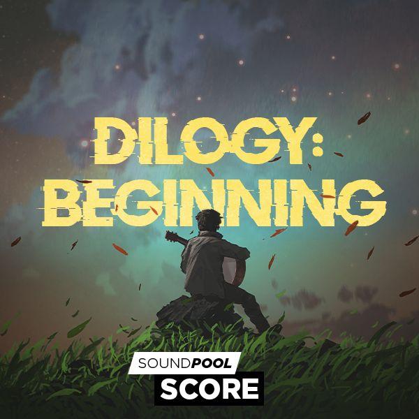 Dilogy: Beginning