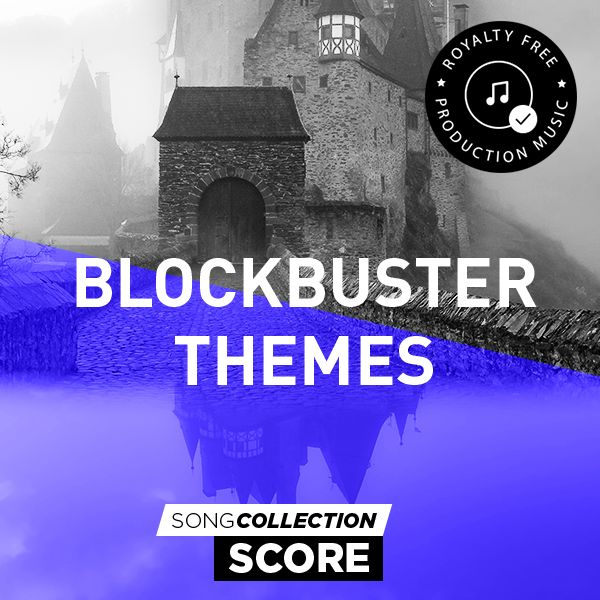 Blockbuster Themes - Royalty Free Production Music