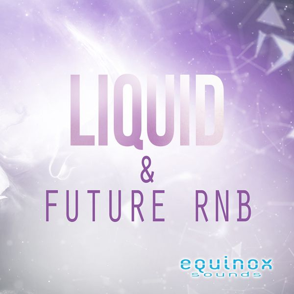 Liquid & Future RnB