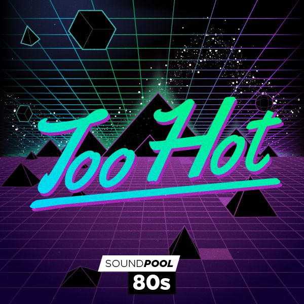 80s - Too Hot - Part 1