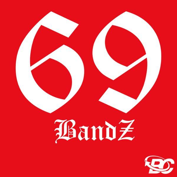 69 Bandz
