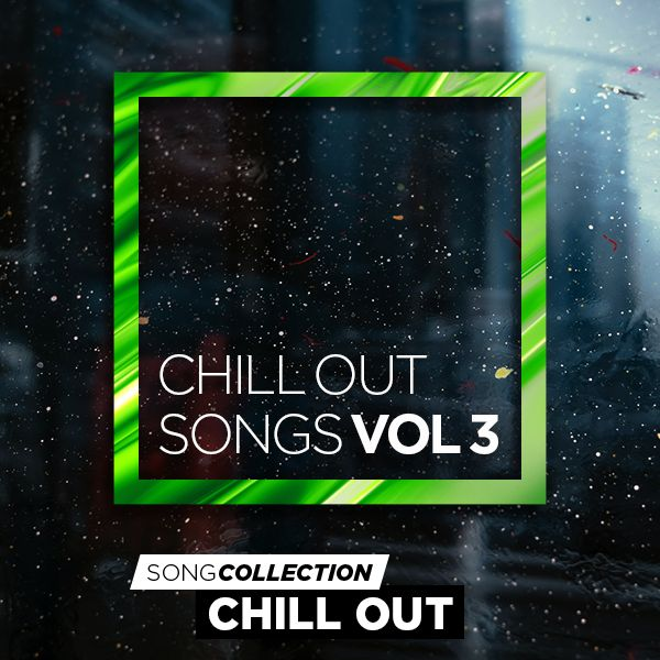 Chill Out Songs Vol. 3