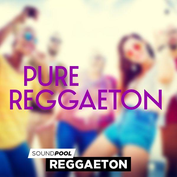 Pure Reggaeton