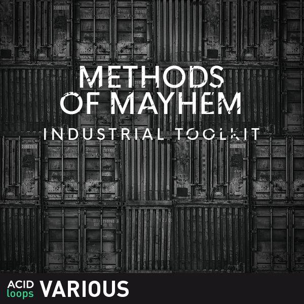 Methods of Mayhem - Industrial Toolkit