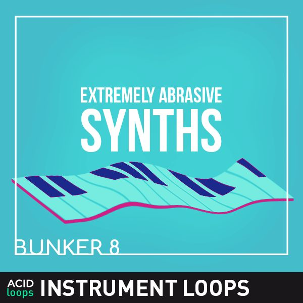Bunker 8 - Extremely Abrasive Beats