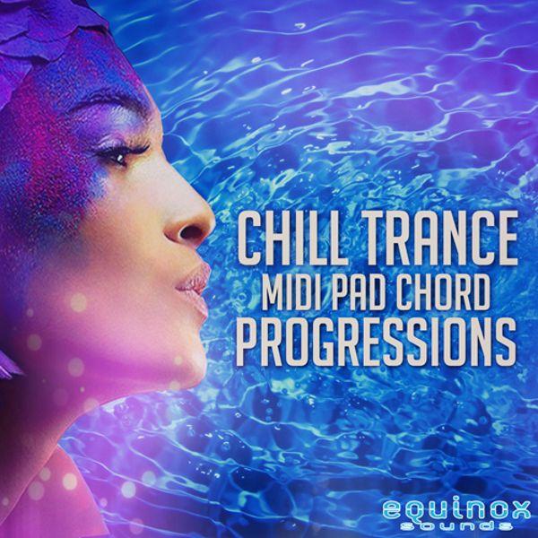 Chill Trance MIDI Pad Chord Progressions