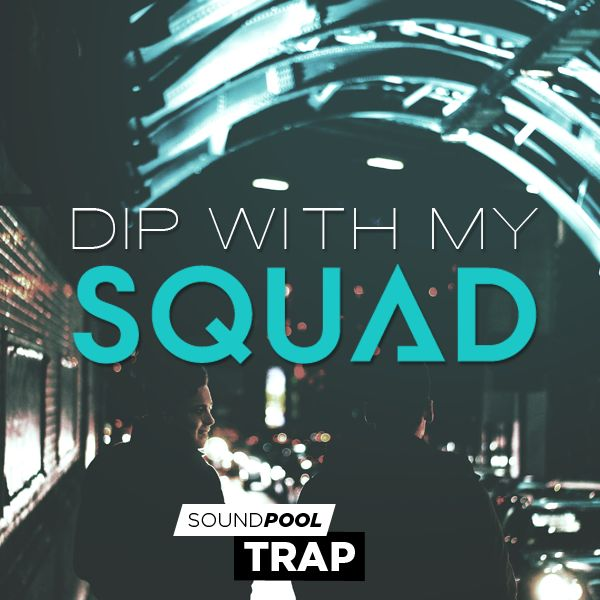 Dip with my Squad - Part 1