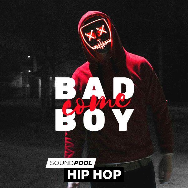Hip Hop - Come Bad Boy