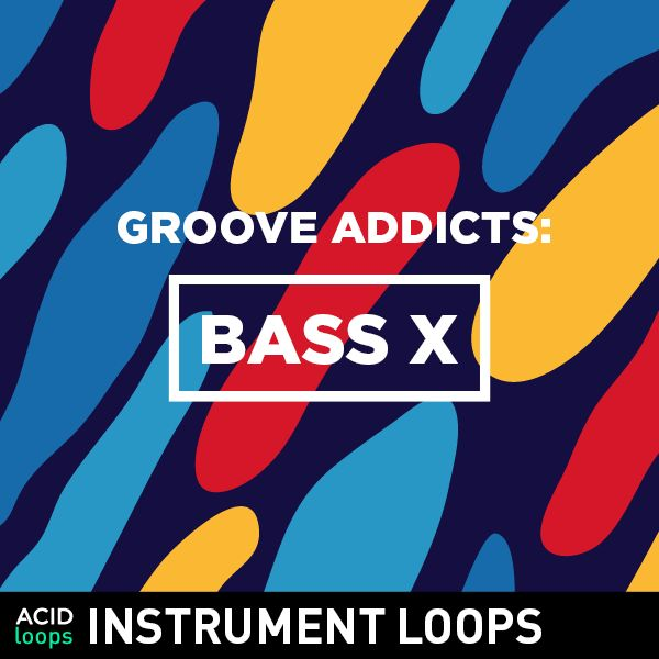 Groove Addicts - Bass X