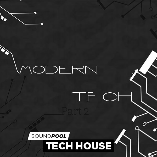 Tech House - Modern Tech - Part 2