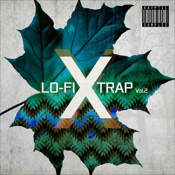 Lo-Fi X Trap Vol 2