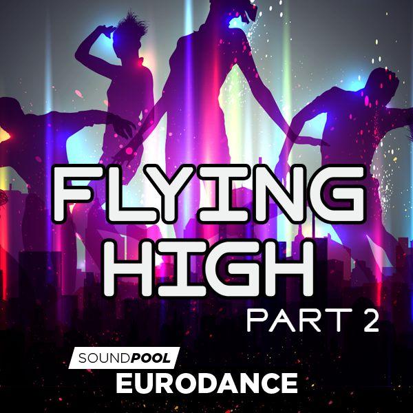 Eurodance - Flying High - Part 2