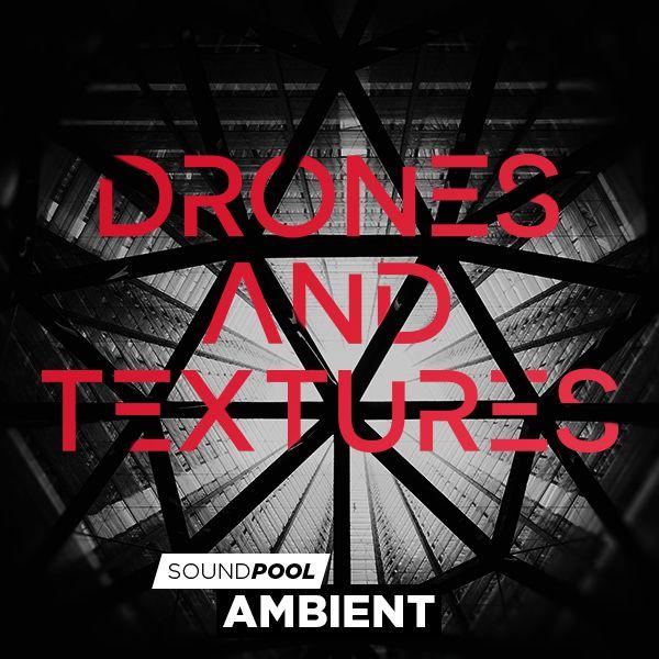 Drones & Textures