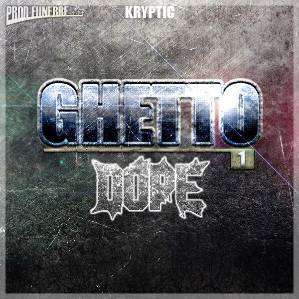 Ghetto Dope Vol 1