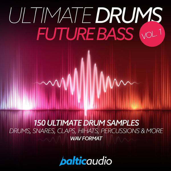 Ultimate Drums Vol 1: Future Bass