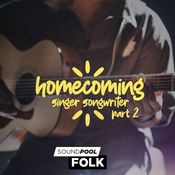 Homecoming - Singer Songwriter - Part 2