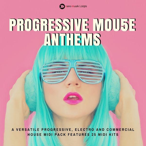 Progressive Mou5e Anthems
