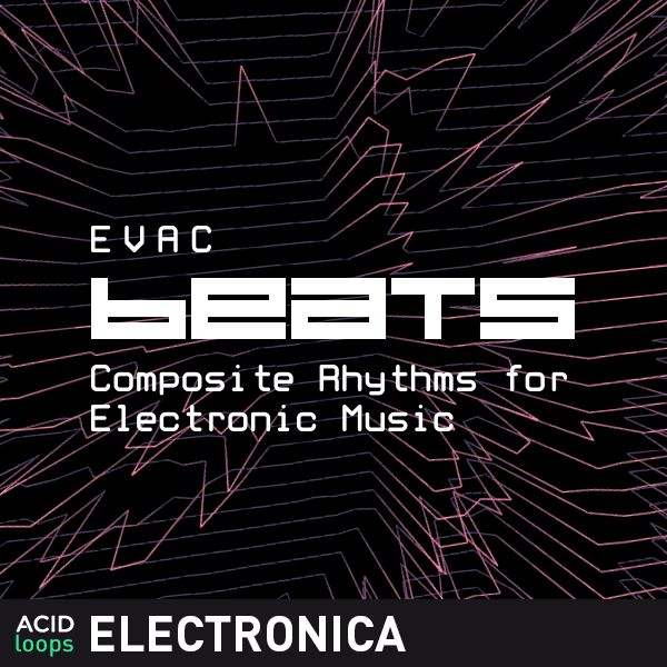 EVAC Beats - Composite Rhythms for Electronic Music