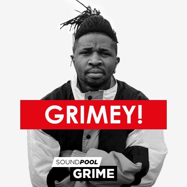 Grime - Grimey!