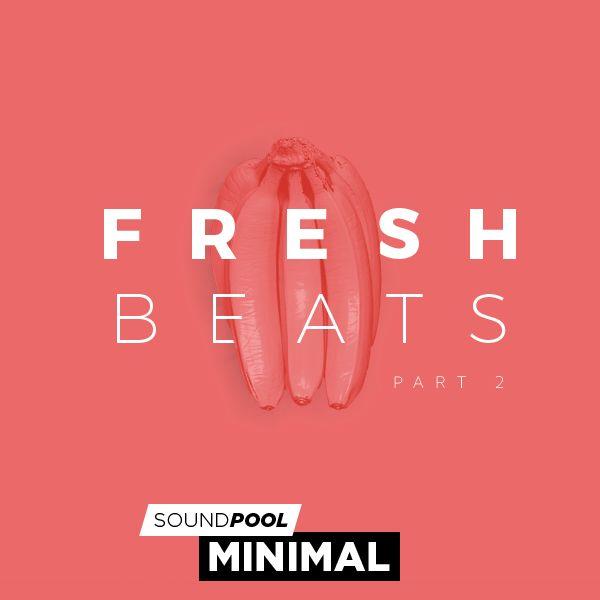 Minimal - Fresh Beats - Part 2