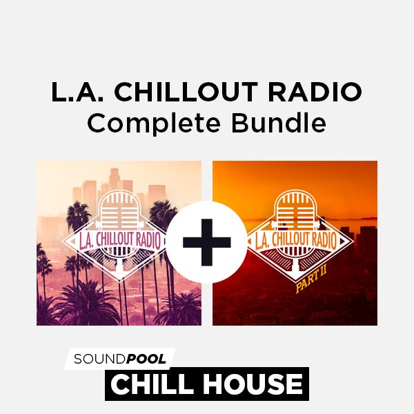 Los Angeles Chillout Radio - Complete Bundle