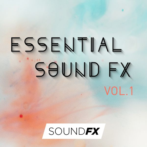 Essential Sound FX Vol. 1
