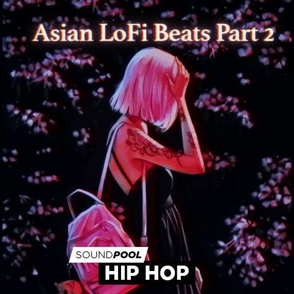 Asian LoFi Beats - Part 2