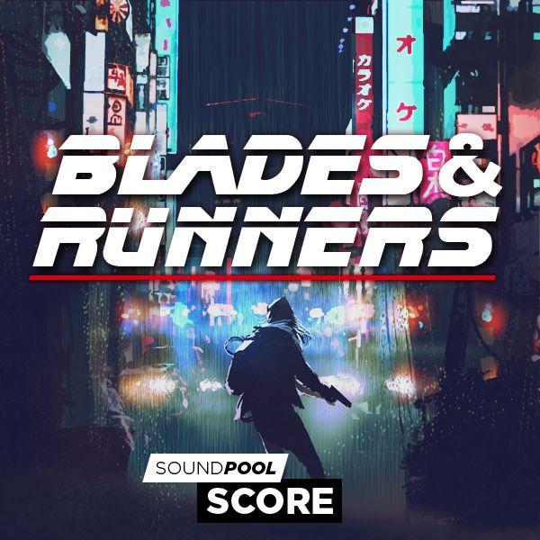 Blades & Runners - Part 1