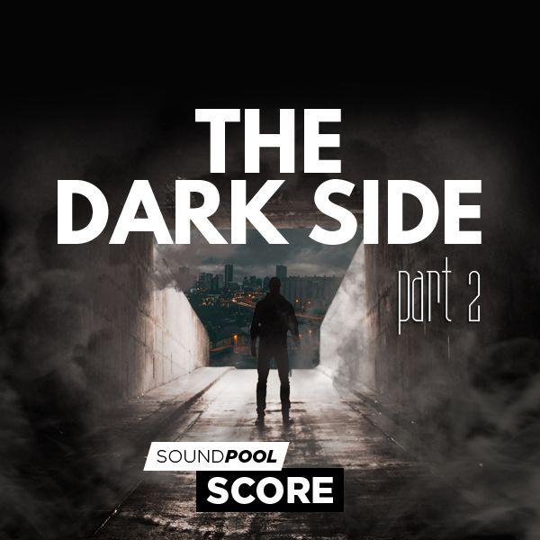 Score - The Dark Side - Part 2
