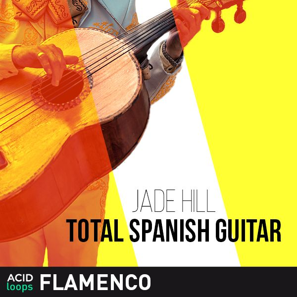 Jade Hill - Total Spanish Guitar