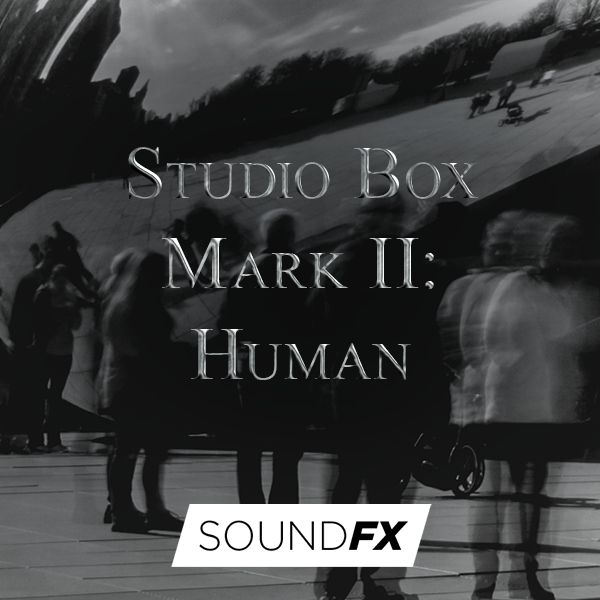Studio Box Mark II: Human