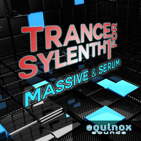 Trance for Sylenth1, Massive & Serum