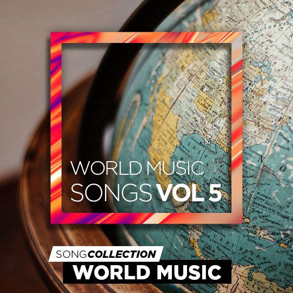 World Music Songs Vol. 5