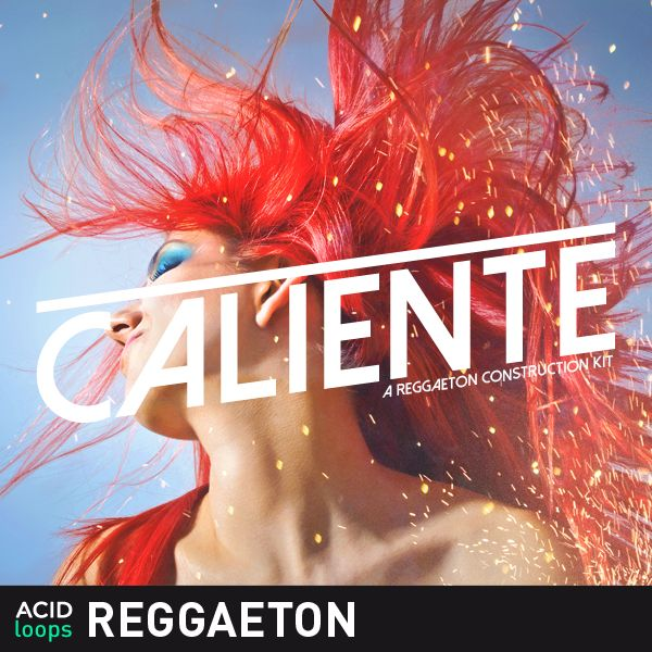 Caliente - A Reggaeton Construction Kit