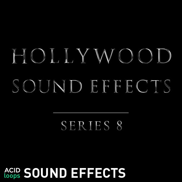 Hollywood Sound Effects Series Vol. 8