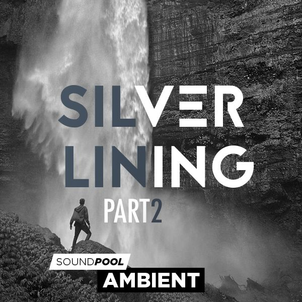 Ambient - Silver Lining - Part 2