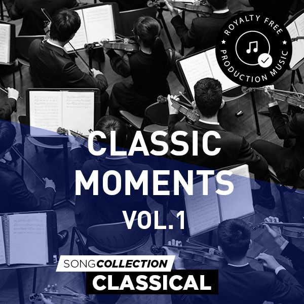 Classic Moments Vol. 1 - Royalty Free Production Music