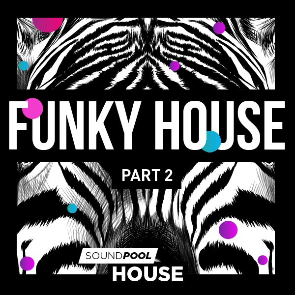 House - Funky House - Part 2