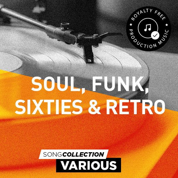 Soul, Funk, Sixties & Retro - Royalty Free Production Music