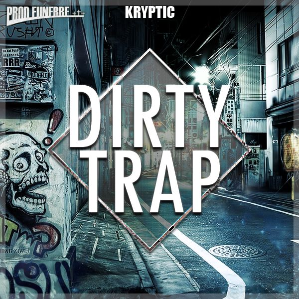 Dirty Trap