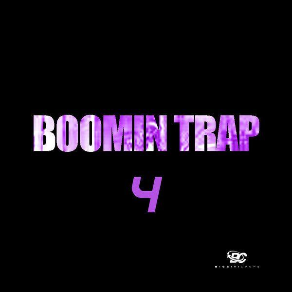 Boomin Trap 4