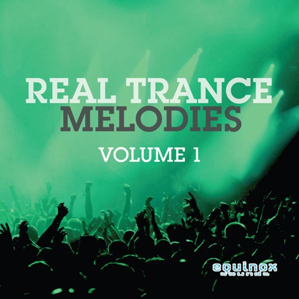 Real Trance Melodies Vol 1