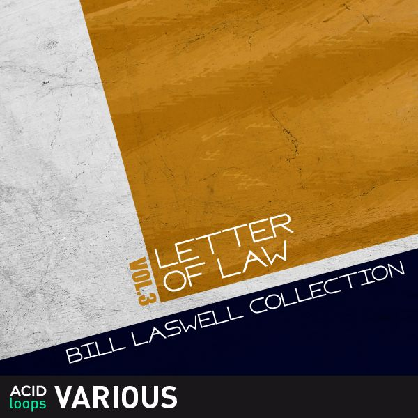 Bill Laswell Collection Vol. 3 Letter of Law