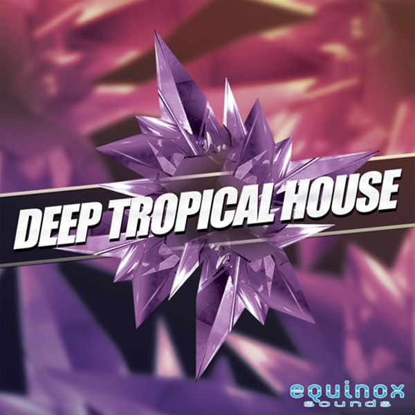 Deep Tropical House