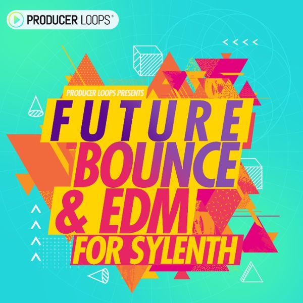 Future Bounce & EDM For Sylenth