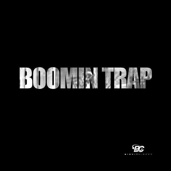 Boomin Trap
