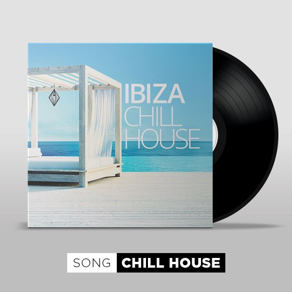 Ibiza Chill House