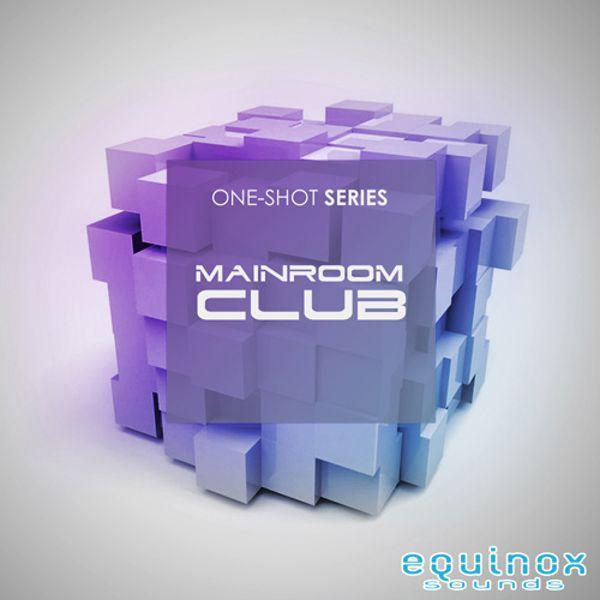 One-Shot Series: Mainroom Club